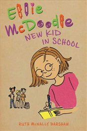 Ellie McDoodle : New Kid in School - Barshaw, Ruth McNally