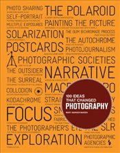 100 Ideas That Changed Photography - Marien, Mary Warner