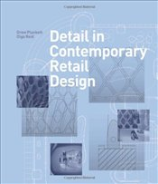Detail in Contemporary Retail Design - Plunkett, Drew