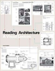 Reading Architecture : A Visual Lexicon - Hopkins, Owen