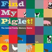 Find My Piglet! : The Animal Family Memory Game -