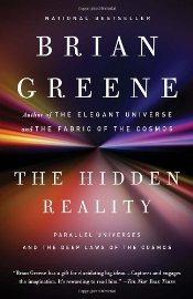 Hidden Reality : Parallel Universes and the Deep Laws of the Cosmos - Greene, Brian