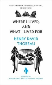 Where I Lived and What I Lived For : Great Ideas - Thoreau, Henry David