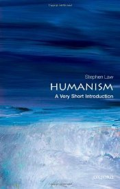 Humanism : A Very Short Introduction  - Law, Stephen