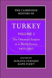 History of Turkey V2 : Ottoman Empire as a World Power - Faroqhi, Suraiya
