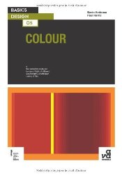 Basics Design 05 : Colour - Ambrose, Gavin