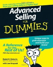 Advanced Selling For Dummies - ROBERTS, RALPH R.