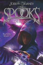 Spooks Destiny : The Wardstone Chronicles 8 - Delaney, Joseph