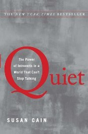 Quiet : The Power of Introverts in a World That Cant Stop Talking - Cain, Susan