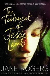 Testament of Jessie Lamb - Rogers, Jane