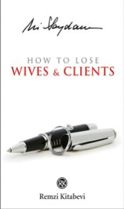 How to Lose : Wives & Clients - Saydam, Ali