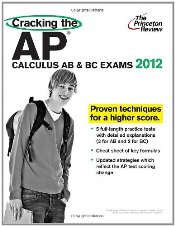 Cracking the AP Calculus AB & BC Exams  - Princeton Review