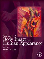 Encyclopedia of Body Image and Human Appearance - Cash, Thomas