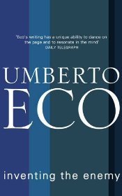 Inventing the Enemy - Eco, Umberto