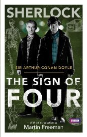 Sherlock : Sign of Four - Doyle, Arthur Conan