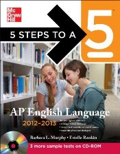 5 Steps to a 5 : AP English Language with CD-ROM, 2012-2013 Edition  - Murphy, Barbara