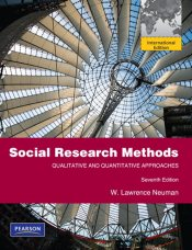 Social Research Methods: Qualitative and Quantitative Approaches - Neuman, W. Lawrence