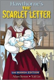 Scarlet Letter : The Manga Edition - Hawthorne, Nathaniel