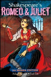 Romeo and Juliet : The Manga Edition  - Shakespeare, William