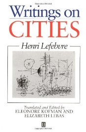 Writings on Cities - Lefebvre, Henri