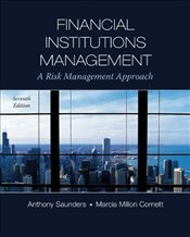 Financial Institutions Management 7E : A Risk Management Approach - Saunders, Anthony