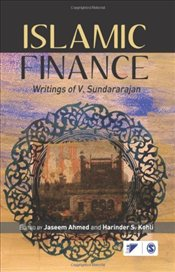 Islamic Finance : Writings of V. Sundararajan - Ahmed, Jaseem