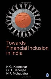 Towards Financial Inclusion in India - Karmakar, K G