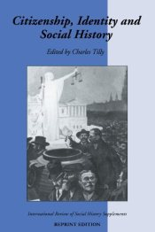 Citizenship, Identity, and Social History - Tilly, Charles