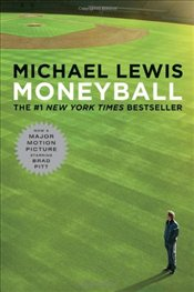 Moneyball: The Art of Winning an Unfair Game (Movie Tie-In Editions) - Lewis, Michael