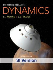 Engineering Mechanics : Dynamics 7e ISV - Meriam, J. L.