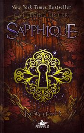 Incarceron 2 : Sapphique - Fisher, Catherine