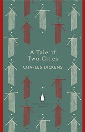 Tale of Two Cities - Dickens, Charles