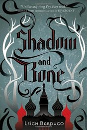 Shadow and Bone : Grisha Trilogy - Bardugo, Leigh
