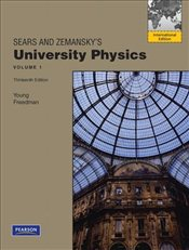 University Physics 13e : Volume 1 (Chapters. 1-20) - Young, Hugh D.