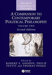 Companion to Contemporary Political Philosophy: vol. 1  - Goodin, Robert E.