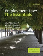 Employment Law 11e : The Essentials - Lewis, David