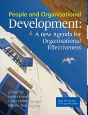 People and Organisational Development : A New Agenda for Organisational Effectiveness - Francis, Helen