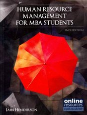 Human Resource Management for MBA Students 2e - Henderson, Iain
