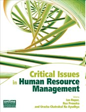 Critical Issues in Human Resource Management - Roper, Ian C.