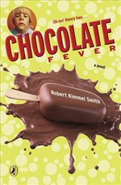 Chocolate Fever - Smith, Robert Kimmel