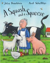 Squash and A Squeeze (HB) - Donaldson, Julia