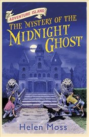 Adventure Island 2: The Mystery of the Midnight Ghost - Moss, Helen