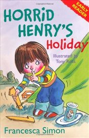 Horrid Henrys Holiday (Early Reader 3)  - Simon, Francesca