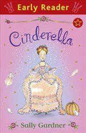 Cinderella (Early Reader) - Gardner, Sally