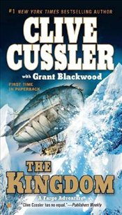 Kingdom (Fargo Adventures) - Cussler, Clive