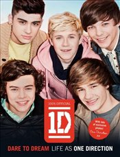 One Direction : Dare to Dream : Life as One Direction - One Direction