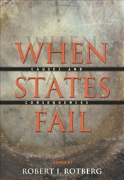 When States Fail : Causes and Consequences - Rotberg, Robert I.