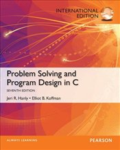 Problem Solving and Program Design in C 7e PIE - Hanly, Jeri R.