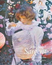 John Singer Sargent: Figures and Landscapes, 1883-1899 : Complete Paintings, Volume 5 -