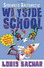 Sideways Arithmetic from Wayside School : More Than 50 Mindboggling Maths Puzzles! - Sachar, Louis